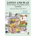 0285 Listen and Play with animals! - pracovní sešit pro 2. roč.