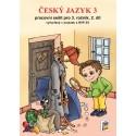 0366 Český jazyk 3/2. díl pracovní sešit - novinka