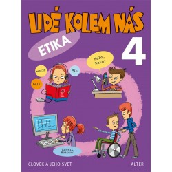 92995 Alter - LIDÉ KOLEM NÁS/ Aplikovaná etika pro 4. ročník