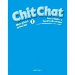 Chit Chat 1 Metodická příručka (česká edice)