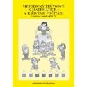 1-09 Metodický průvodce k Matematice 1 a Živému počítání - činnostní učení