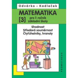 14028 Matematika 7/3. díl - Shodnost, středová souměrnost, čtyřúhelníky