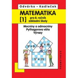 14030 Matematika 8/1. díl - Mocniny a odmocniny, Pythagorova věta, výrazy