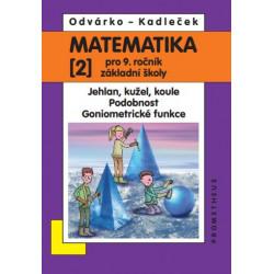 14035 Matematika 9/2. díl - Jehlan, kužel, koule, Podobnost, Goniometrické funkce