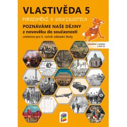 0593 Vlastivěda 5, učebnice - Poznáváme naše dějiny - Z novověku do současnosti (Porozumění v souvislostech)