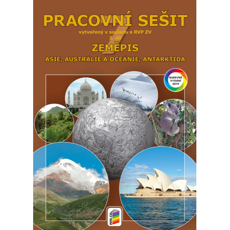 0774 Zeměpis 7, 2. díl - Asie, Austrálie a Oceánie, Antarktida (barevný pracovní sešit)