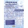 99-21 PŘIPRAVUJEME Příprava na přijímací zkoušky na střední školy Matematika