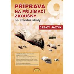 99-61 PŘIPRAVUJEME Příprava na přijímací zkoušky na střední školy Český jazyk