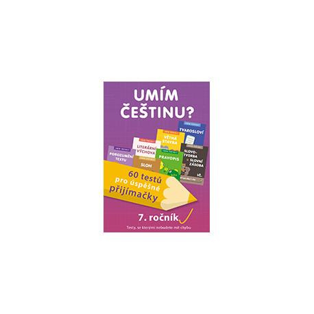 177890 Umím češtinu? – 60 testů pro úspěšné přijímačky – 7. ročník
