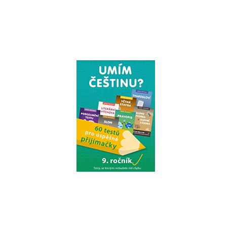 179890 Umím češtinu? – 60 testů pro úspěšné přijímačky – 9. ročník
