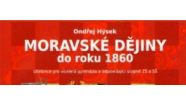 Moravské dějiny do roku 1860 - učebnice